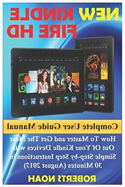 New Kindle Fire HD Complete User Guide Manual: How To Master